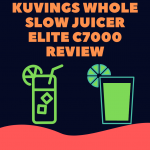 Kuvings-whole-slow-juicer-elite-c7000-Review