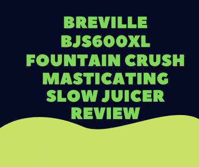 Breville-BJS600XL-Fountain-Crush-Masticating-Slow-Juicer-Review